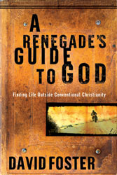 Renegade's Guide To God